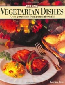Курма Дас. Лучшие вегетарианские блюда. Более 240 рецептов со всего мира. Часть 1